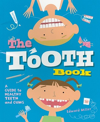 The Tooth Book By Miller, Edward
