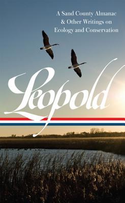 Aldo Leopold By Leopold, Aldo/ Meine, Curt (EDT)
